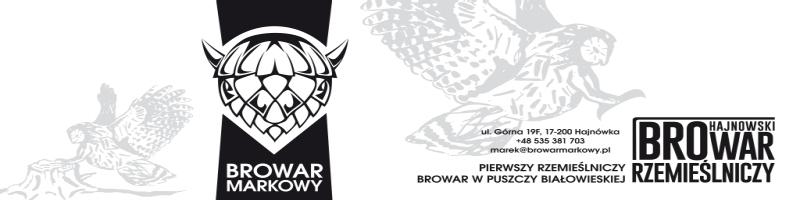 Browar Markowy – Jedyny Kraft z Puszczy Białowieskiej