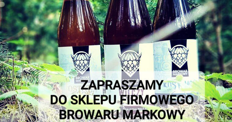 Sklep firmowy Browaru, ul. Stefana Batorego 3, Hajnówka  tel: 535-381-703